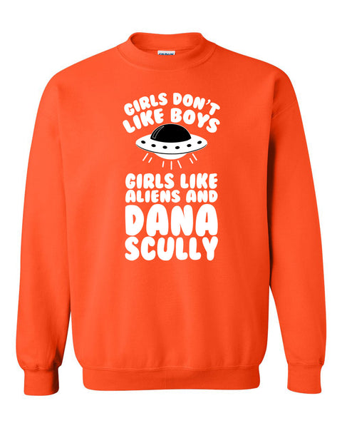 Girls don't like boys,girls like aliens and dana scully Crewneck Sweatshirt