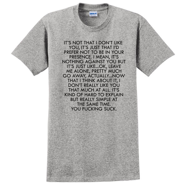 it's not that I don't like you... T Shirt