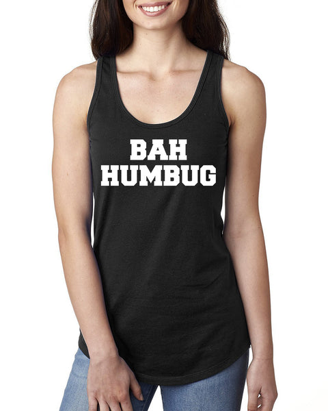 Bah humbug Ladies  Racerback Tank Top
