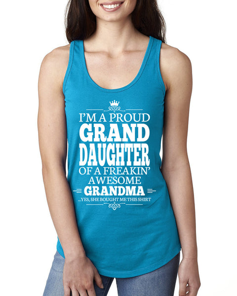 I'm a proud granddaughter of a freakin' awesome grandma Ladies  Racerback Tank Top