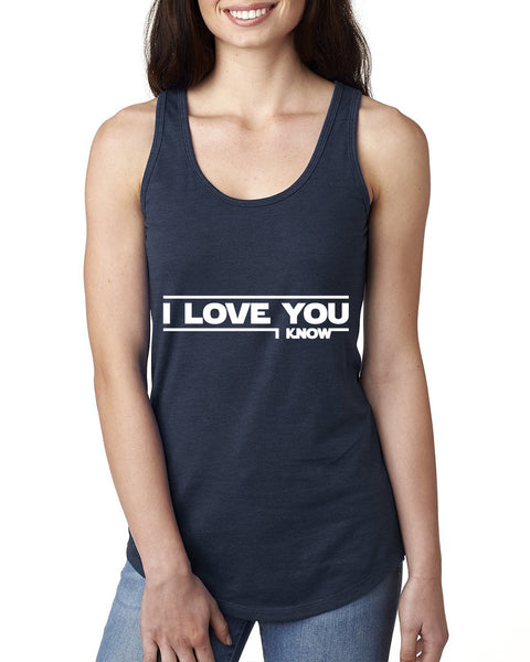 I love you, i know Ladies  Racerback Tank Top
