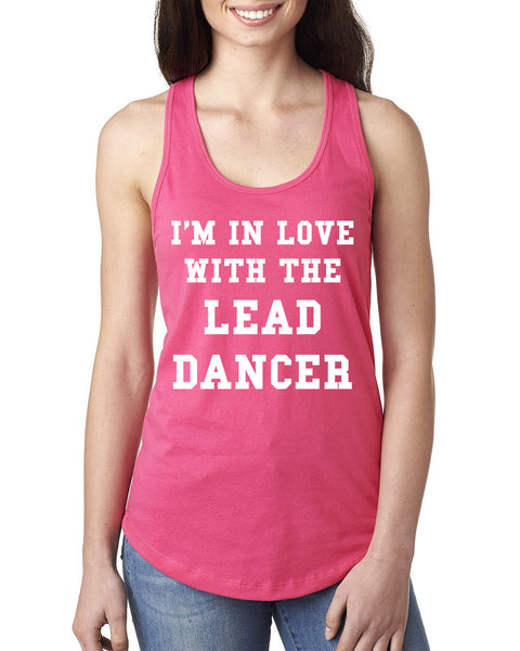 I'm in love with lead dancer Ladies  Racerback Tank Top