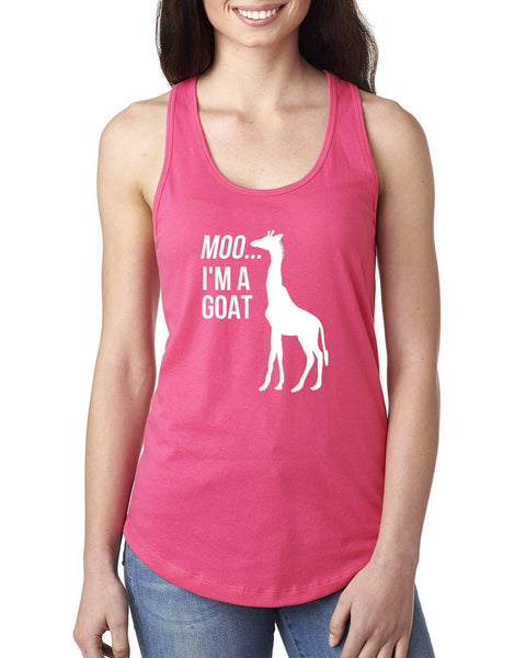 Moo I'm a goat Ladies  Racerback Tank Top