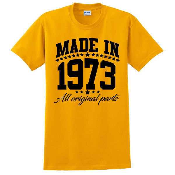 Made in 1973 all original parts T Shirt