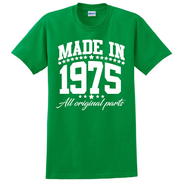 Made in 1975 all original parts T Shirt
