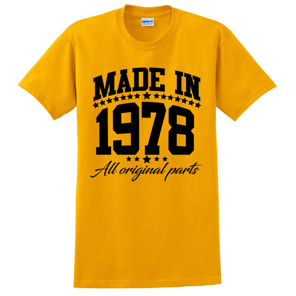 Made in 1978 all original parts T Shirt