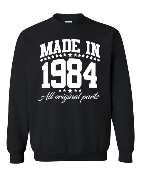 Made in 1984 all original parts Crewneck Sweatshirt