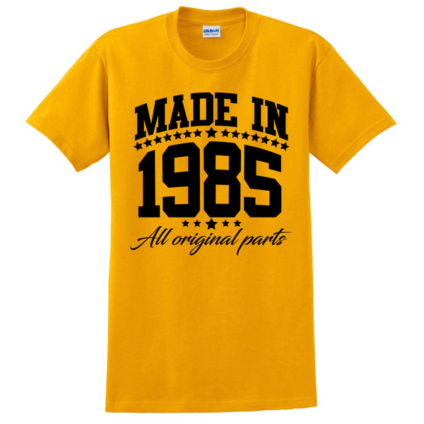 Made in 1985 all original parts T Shirt