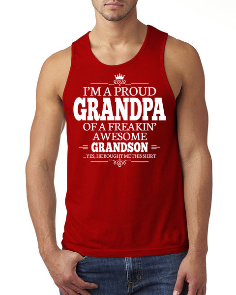 I'm a proud grandpa of a freakin' awesome grandson Tank Top