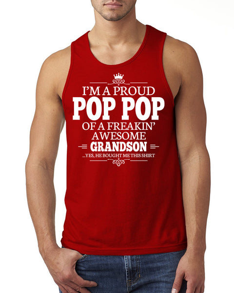 I'm a proud pop pop of a freakin' awesome grandson Tank Top