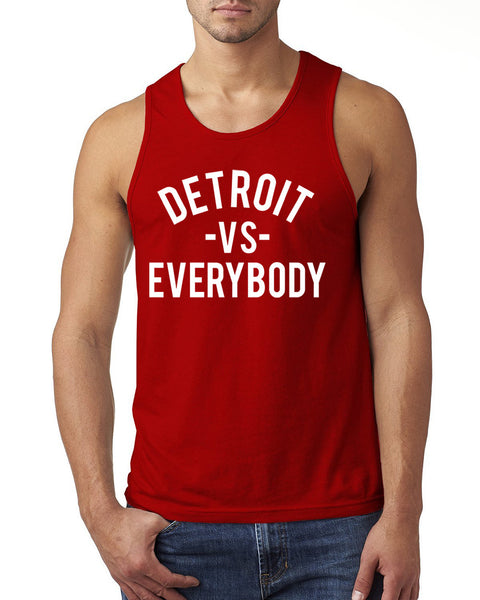 Detroit vs everybody Tank Top