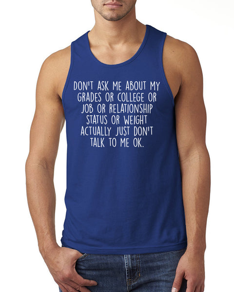 Don't ask me about … Tank Top
