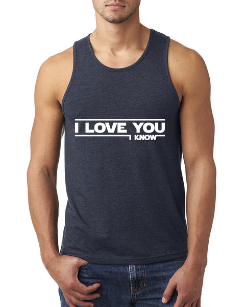 I love you, i know Tank Top