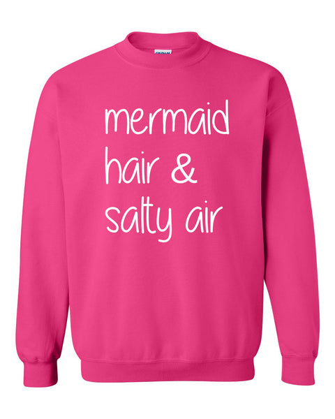 Mermaid hair salty air Crewneck Sweatshirt