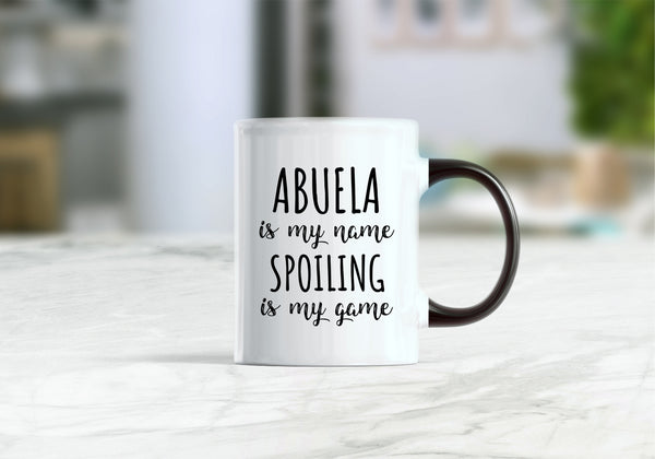 Abuela is my name spoiling is my game mug, abuela gifts, abuela  coffee mug