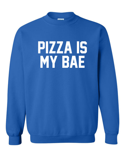 Pizza is my bae Crewneck Sweatshirt