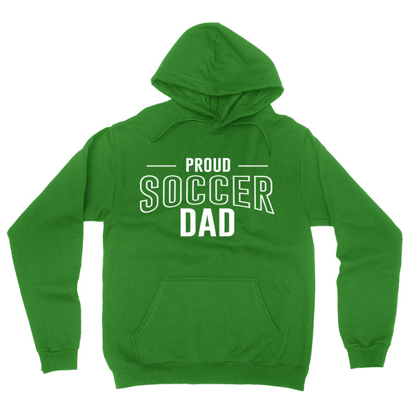 Proud soccer dad  team squad game day sport dad love soccer  Father's day hoodie
