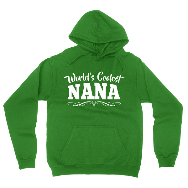 World's coolest nana Mother's day birthday gift ideas for new grandma proud grandmom gifts for her hoodie