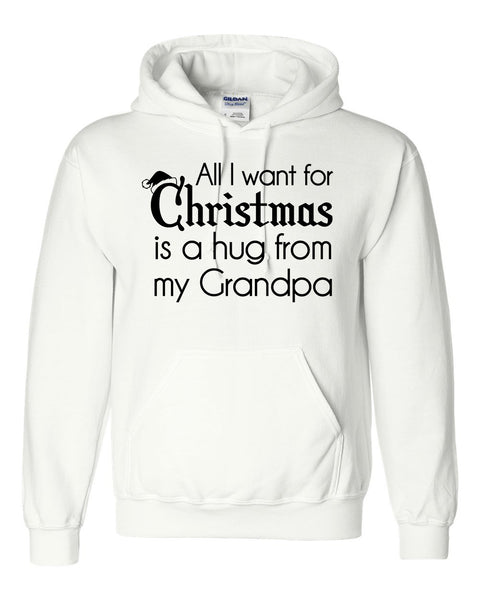 All I want for Christmas is a hug from my grandpa Hoodie