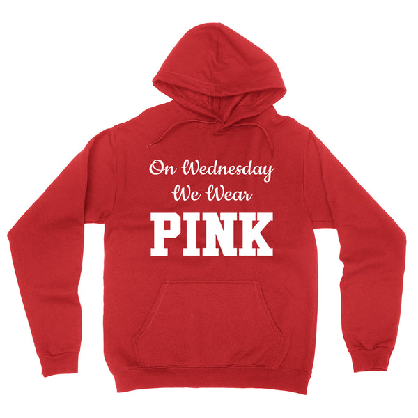 On Wednesday we wear pink funny birthday gift ideas for her for him slogan saying quote hoodie