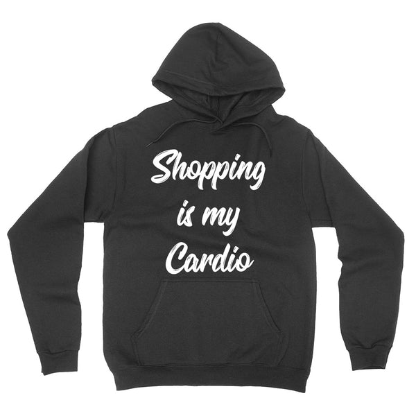 Shopping is my cardio funny birthday cool gift ideas for him for her love shopping hoodie