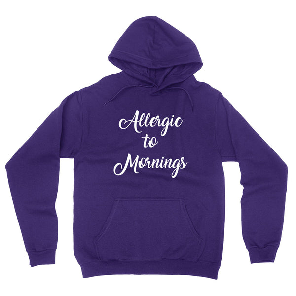 Allergic to mornings, nap time, nap queen, lazy day, napper hoodie