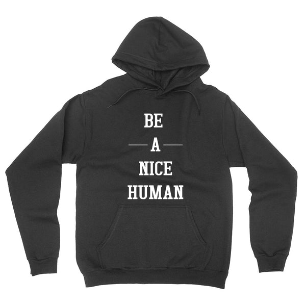 Be a nice human, funny workout, gym, fitness, yoga graphic hoodie