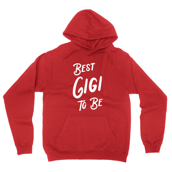 Best gigi to be, promoted to gigi,  gigi gift,  gigi to be hoodie