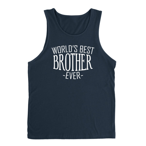 World's best brother ever for him bro brother  christmas holiday gift ideas Tank Top