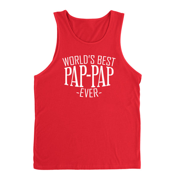 World's best pap pap ever  family father's day birthday christmas  gift ideas  best grandpa  grandfather  Tank Top