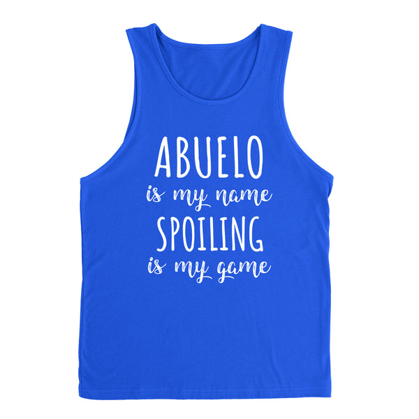 Abuelo is my name spoiling is my game Father's day birthday gift for grandpa grandfather  Tank Top