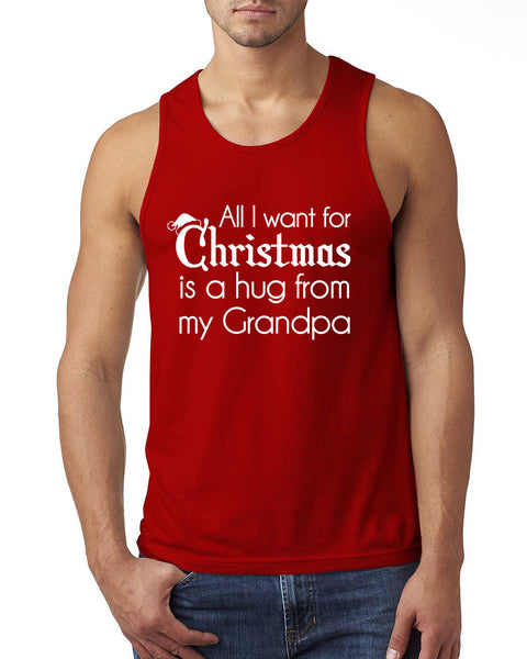 All I want for Christmas is a hug from my grandpa Tank Top