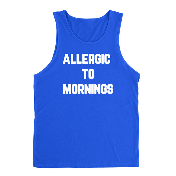 Allergic to mornings   Tank Top
