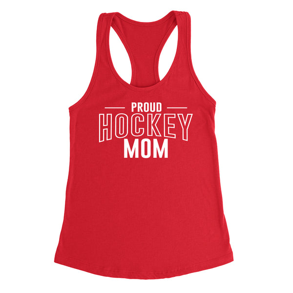 Proud hockey mom hockey  team squad game day sport mom love hockey  Mother's day Ladies Racerback Tank Top