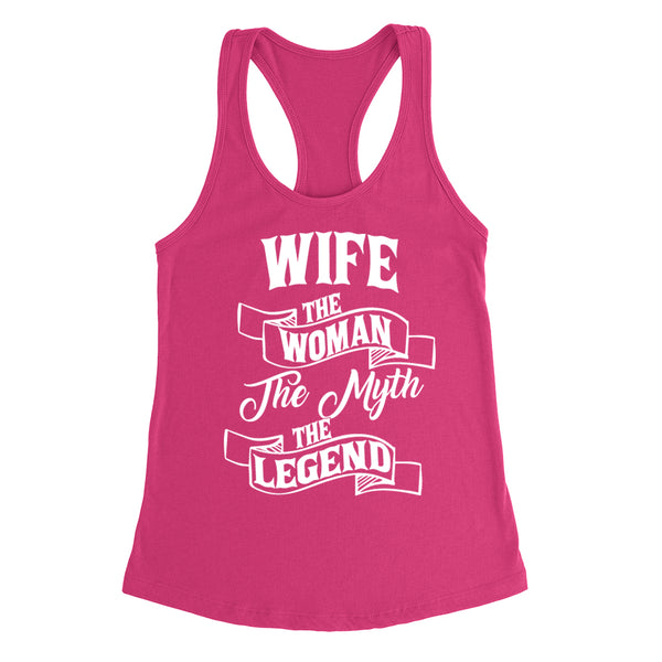 Wife the woman the myth the legend birthday mother's day Christmas xmas family Ladies  Racerback Tank Top