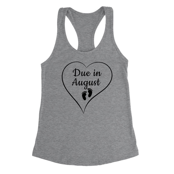 Due in August pregnancy announcement baby reveal baby shower Mother's day gift Ladies Racerback Tank Top