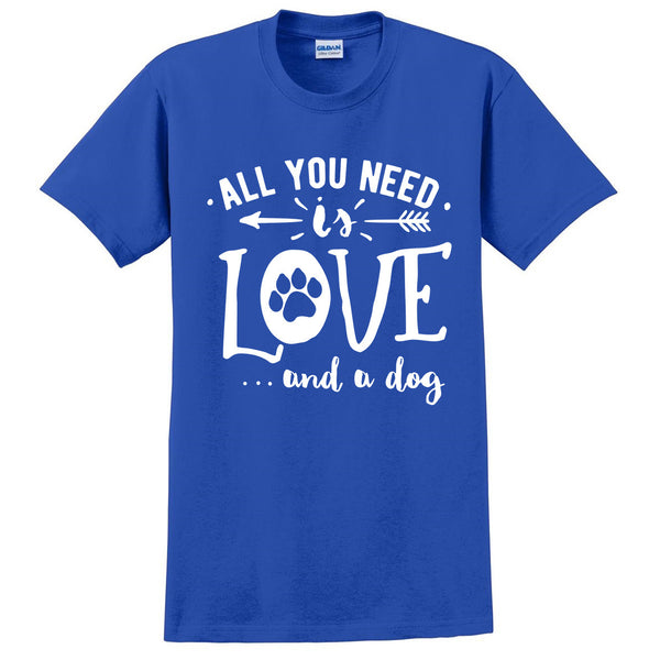 All you need is love and a dog t shirt pet lover tees