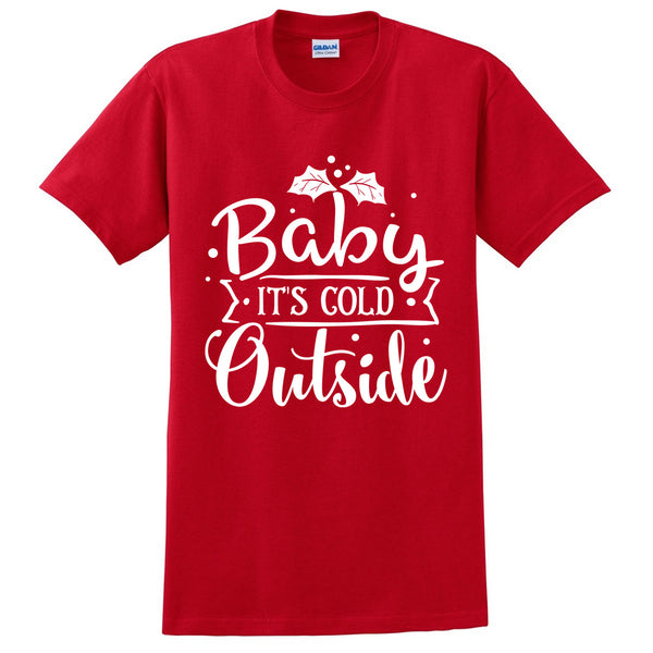Baby its cold outside t shirt Christmas Xmas holiday unisex shirt perfect gift idea