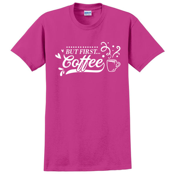 But first coffee t shirt coffee lover tee coffee shirt for her for him