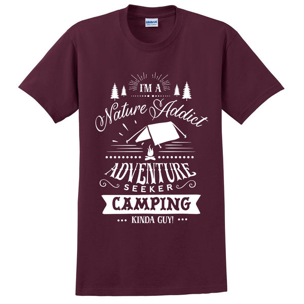 I am a nature addict adventure seeker camping kinda guy t shirt funny cool hiking shirt tees for him