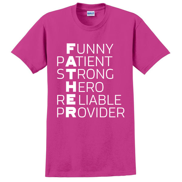 Father t shirt funny patient strong hero reliable provider shirt for dad daddy family gift ideas