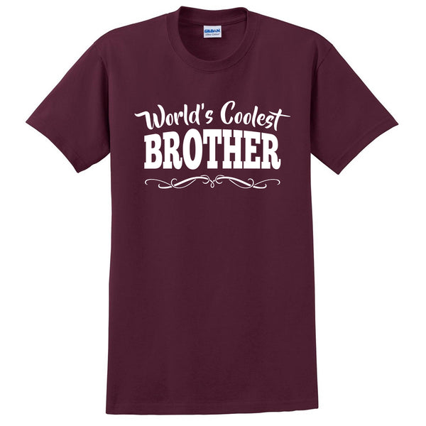 World's coolest brother birthday #1 brother best brother ever gift ideas for him the best brother  T Shirt