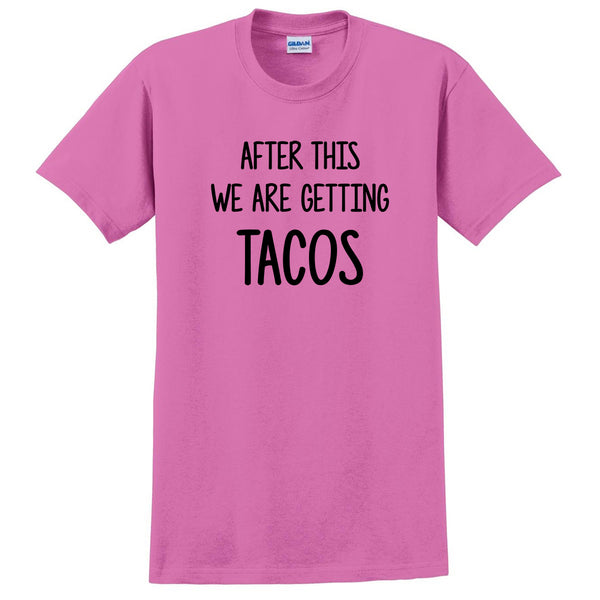 After this we are getting  tacos funny cool trending birthday gift ideas for her for him T Shirt