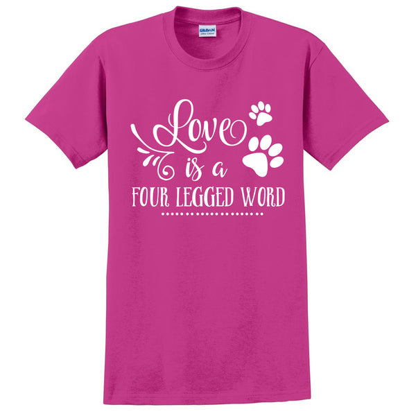 Love is a four legged word t shirt  gifts for dog lovers tee  for cat lovers shirt
