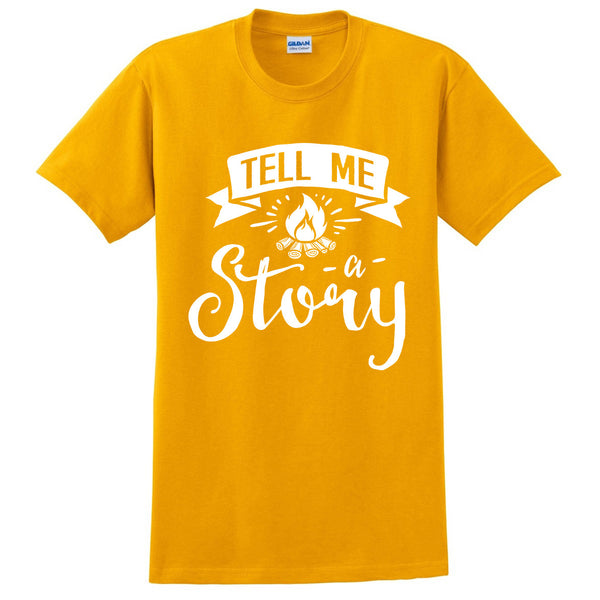 Tell me a story t shirt funny cool cute humor gift ideas for him for her