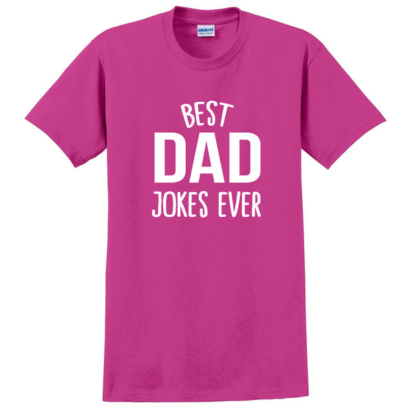 Best dad jokes ever funny gift for dad father Father's Day birthday Christmas graphic T Shirt