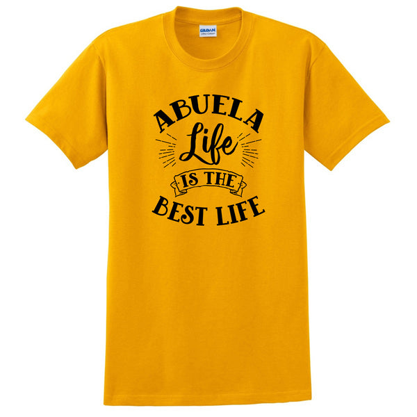 Abuela life is the best life gift for grandma grammy nana mimi cute T Shirt