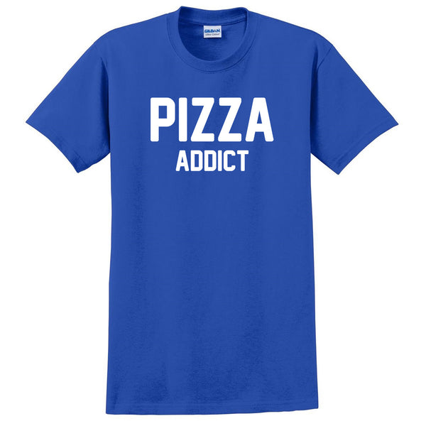 Pizza addict T Shirt