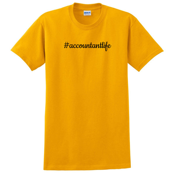 Accountant life proffesion occupation gift for her for him  T Shirt