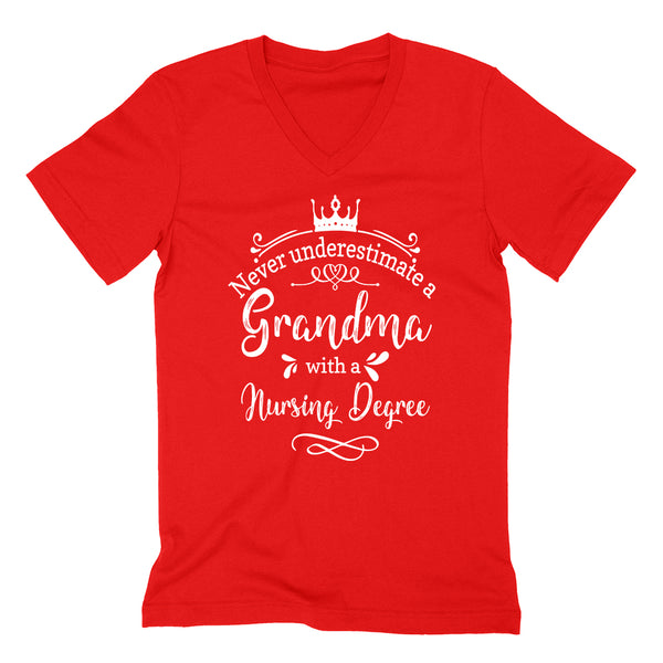 Never underestimate a grandma with a nursing degree  V Neck T Shirt